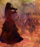 May Music Soothe Your Soul