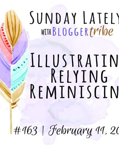 Sunday Lately :: Week 163