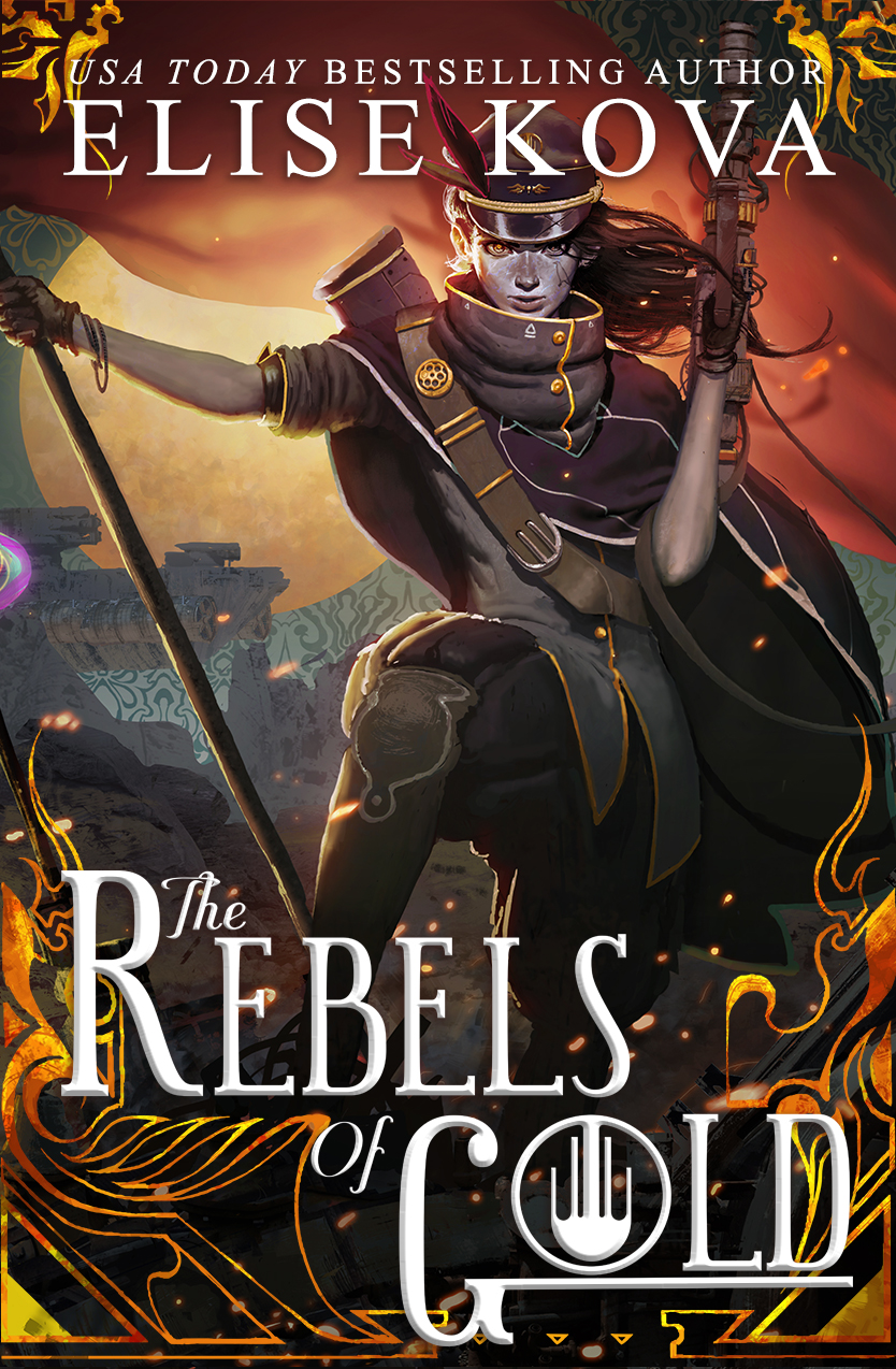 COVER REVEAL: THE REBELS OF GOLD (LOOM SAGA #3) BY ELISE KOVA