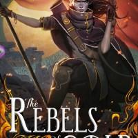 COVER REVEAL: THE REBELS OF GOLD (LOOM SAGA #3) BY ELISE KOVA