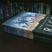 BOOK REVIEW: BONE MUSIC (BURNING GIRL #1) BY CHRISTOPHER RICE