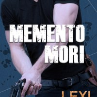 COVER REVEAL + EXCERPT: MOMENTO MORI (Masters and Mercenaries: The Forgotten, Book 1) By Lexi Blake