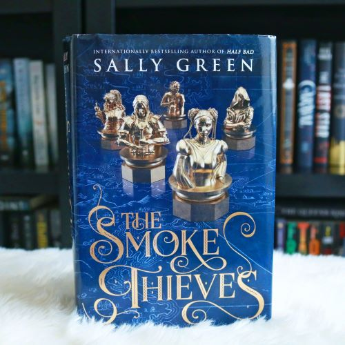 BOOK REVIEW:  The Smoke Thieves (The Smoke Thieves #1) by Sally Green