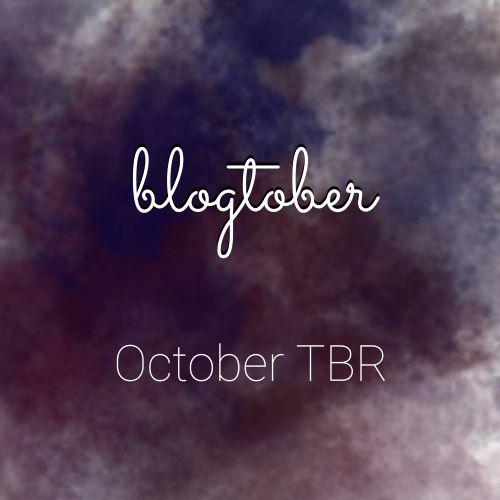 BLOGTOBER: October TBR