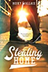 BOOK REVIEW:  Stealing Home by Becky Wallace