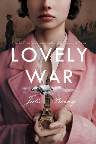 BOOK REVIEW:  Lovely War by Julie Berry