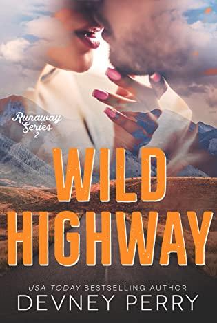 BOOK REVIEW + EXCERPT:  Wild Highway by Devney Perry
