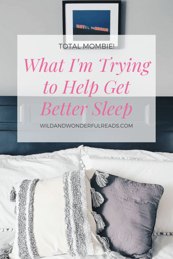 What-I'm-Trying-for-Better-Sleep