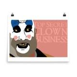 top secret clown business poster by wilde designs