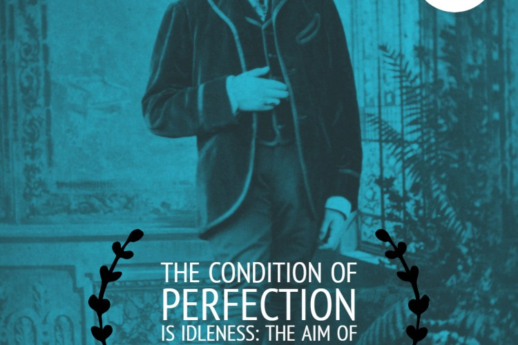 """""""The condition of perfection is idleness: the aim of perfection is youth."""""""