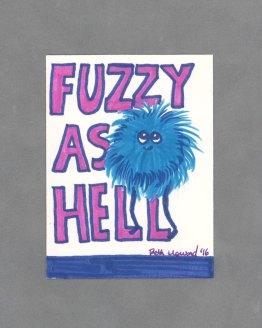 Fuzzy as Hell Art Card