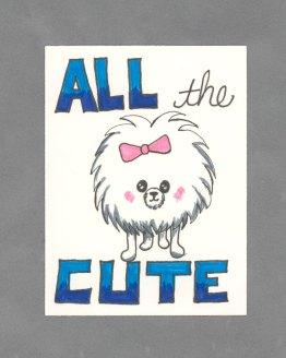 All the Cute Art Card by Wilde Designs