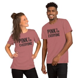 Pink is for Everyone Tshirt by Wilde Designs