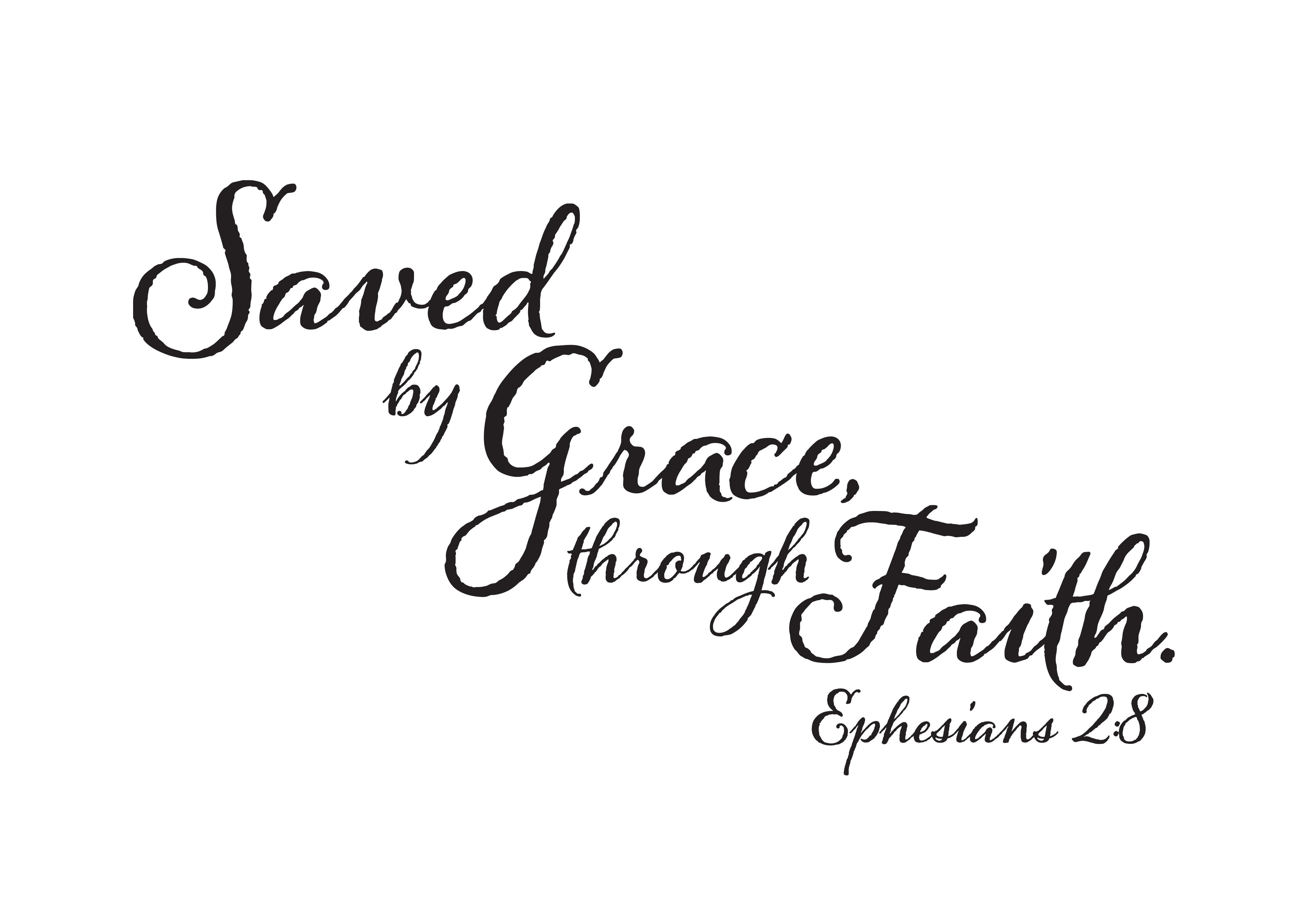 Ephesians 2 8 Vinyl Wall Decal 1 Saved By Grace Through Faith