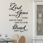 Come Lord Jesus version 4 Vinyl Wall Decal