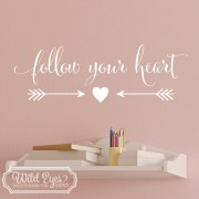 Follow Your Heart Vinyl Wall Decal 2