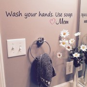 Wash your hands use soap love mom Vinyl Wall Decal