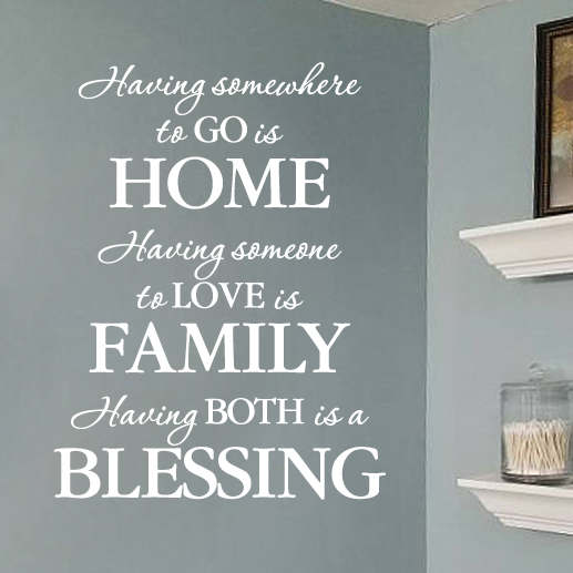 Having somewhere to go is home Vinyl Wall Decal