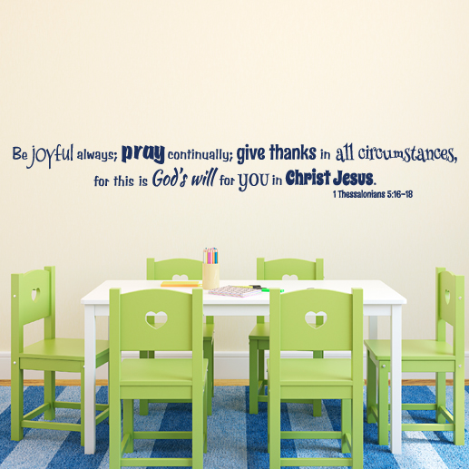 1 Thessalonians 5:16-18 Vinyl Wall Decal 4