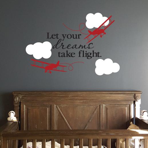 Let your dreams take flight Vinyl Wall Decal