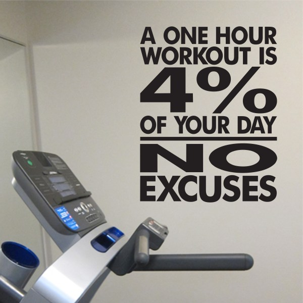 No Excuses Workout Room Vinyl Wall Decal
