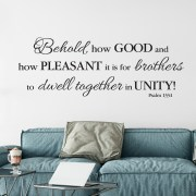 Psalm 133v1 Brothers Dwell Together in Unity Vinyl Wall Decal