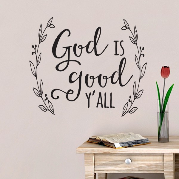 God is good Y'all Vinyl Wall Decal