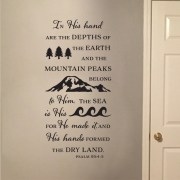 Psalm 95v4-5 Vinyl Wall Decal 2