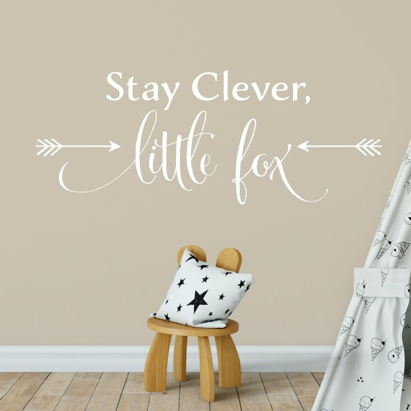 Stay Clever Little Fox Vinyl Wall Decal