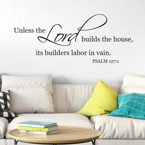 Psalm 127v1 Vinyl Wall Decal 2
