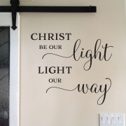 Christ be our Light Light our Way Vinyl Wall Decal