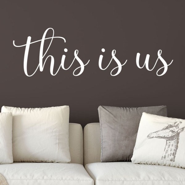 This is us Vinyl Wall Decal