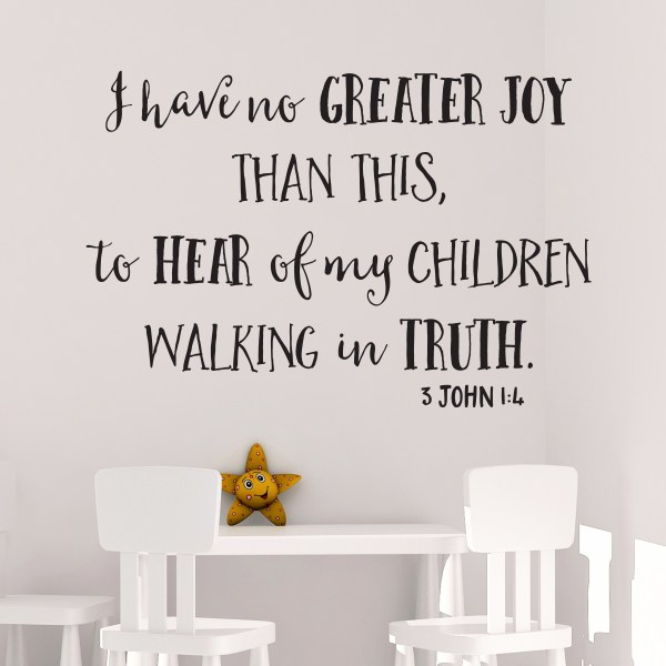 3 John 1V4 Vinyl Wall Decal 3