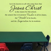 Jesus Christ is the Reason for this School Vinyl Wall Decal