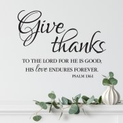 Psalm 136v1 Vinyl Wall Decal 3