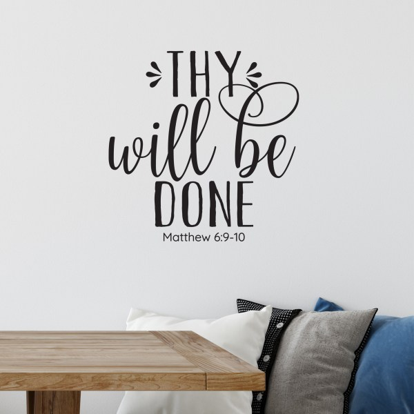 Thy will be done Vinyl Wall Decal