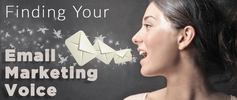 How to 'Find Your Voice' When It Comes to Writing Marketing Emails