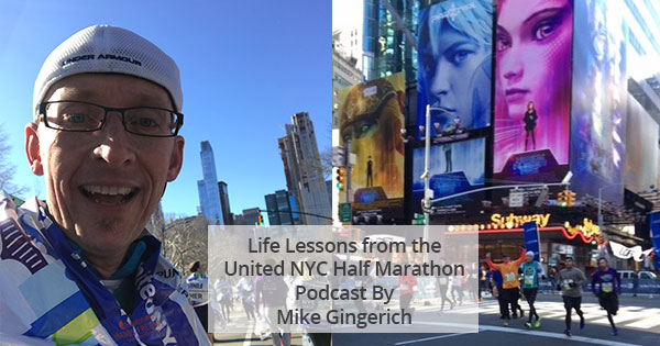 Life Lessons from the United Airlines New York City Half Marathon