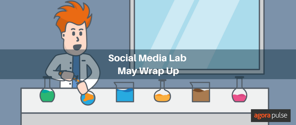What Happened in the Social Media Lab in May?