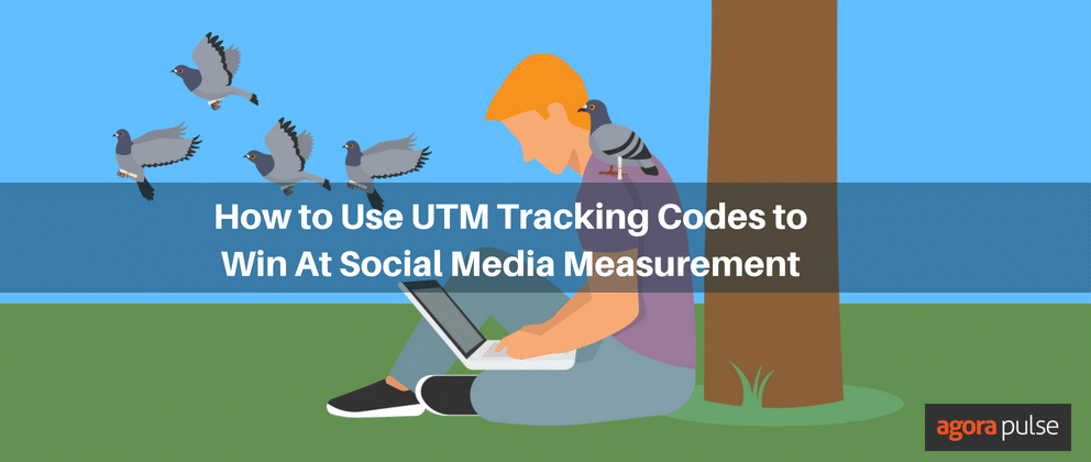 How to Use UTM Tracking Codes to Win At Social Media Measurement