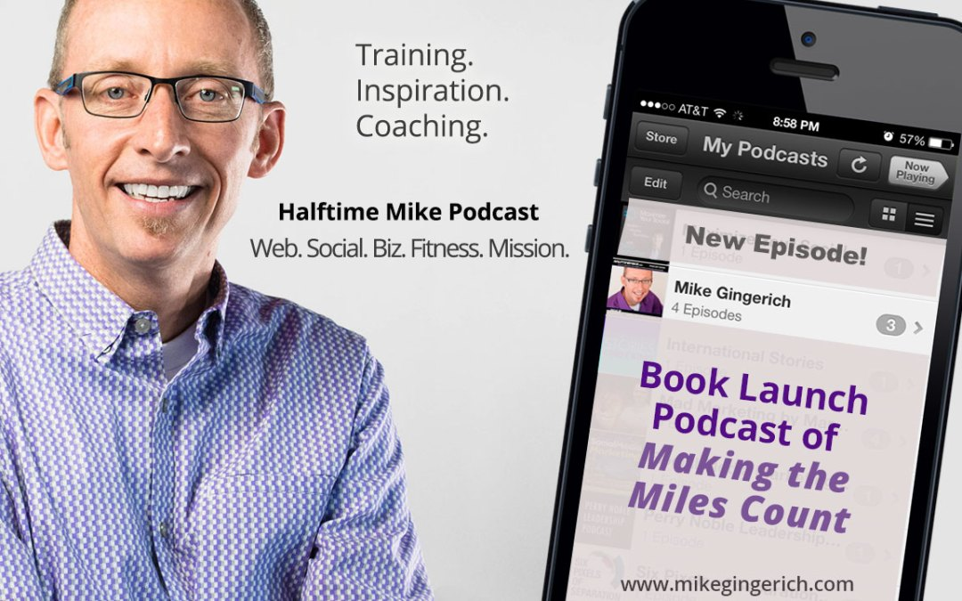 Book Launch Podcast of Making the Miles Count