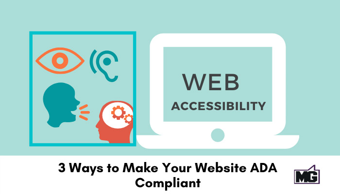 3 Ways to Make Your Website ADA Compliant