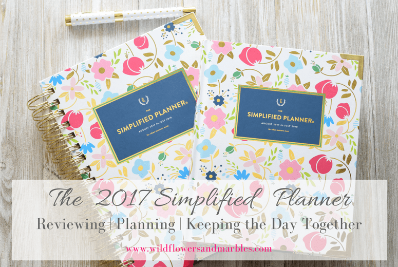 2017 Simplified Planner: Reviewing | Planning | Keeping the Day Together