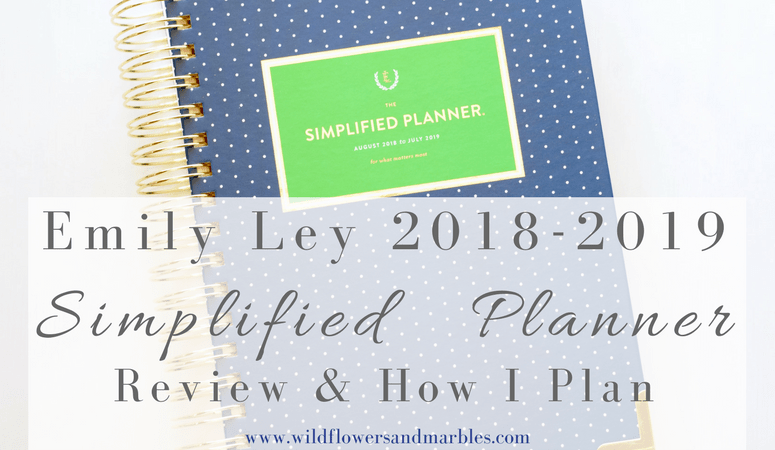 Simplified Planner 2018-2019 Planner – Review & How I Plan