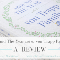 Around The Year with The von Trapp Family - A Review