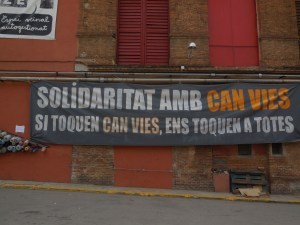 """""""Solidarity with Can Vies, if they touch Can Vies, they touch us all"""""""