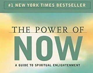 The Power of Now- Eckhart Tolle