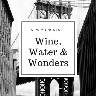 New York State – Wine, Water & Wonders
