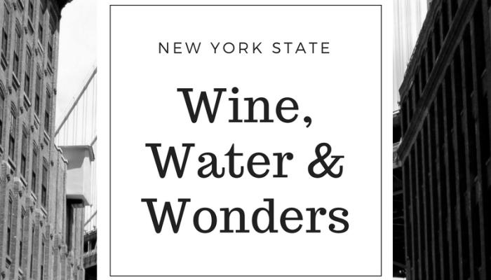 New York State – Wine, Water & Wonders