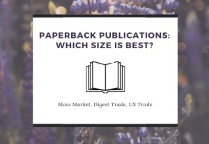 Post on Page Paperback Publications Which size is best